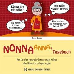 NONNA ANNAs Tagebuch - Mattern, Bianca