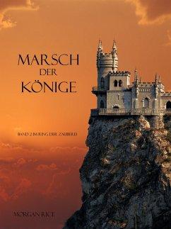 Marsch der Könige (Der Ring der Zauberei - Band 2) (eBook, ePUB) - Rice, Morgan