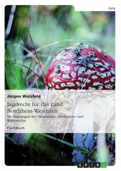 Jagdrecht für das Land Nordrhein-Westfalen (eBook, ePUB)