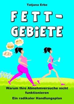 Fettgebiete (eBook, ePUB) - Erbe, Tatjana