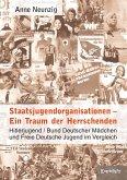 Staatsjugendorganisationen – Ein Traum der Herrschenden (eBook, ePUB)