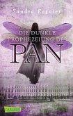 Die dunkle Prophezeiung des Pan / Pan-Trilogie Bd.2