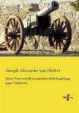 Kaiser Franz und die europäischen Befreiungskriege gegen Napoleon I.