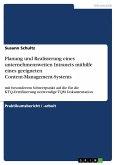 Planung und Realisierung eines unternehmensweiten Intranets mithilfe eines geeigneten Content-Management-Systems