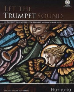 Let the Trumpet Sound, für Trompete mit Klavier oder Orgel, m Audio-CD - Clarke, Jeremiah
