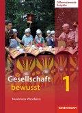 Gesellschaft bewusst 1. Schülerband. Differenzierende Schulformen. Nordrhein-Westfalen