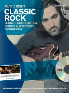 Play it right - Classic Rock, für Gitarre, m. DVD