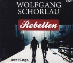 Rebellen, 1 MP3-CD - Schorlau, Wolfgang
