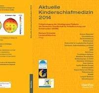 Aktuelle Kinderschlafmedizin 2014