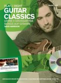 Play it right - Guitar Classics, m. DVD