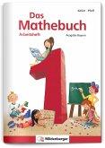 Das Mathebuch 1 - Arbeitsheft · Ausgabe Bayern