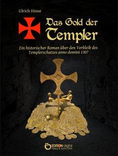 Das Gold der Templer - Hinse, Ulrich