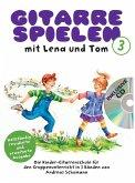 Gitarre Spielen mit Lena und Tom, m. Audio-CD. Tl.1