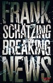 Breaking News (eBook, ePUB)