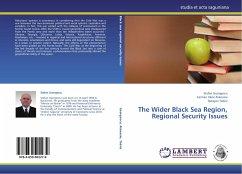 The Wider Black Sea Region, Regional Security Issues