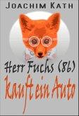 Herr Fuchs (86) kauft ein Auto (eBook, ePUB)