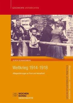 Weltkrieg 1914-1918 - Schnakenberg, Ulrich