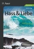 Hass & Liebe - Gymnasium