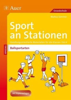 Sport an Stationen SPEZIAL - Ballsportarten 1-4 - Sommer, Markus