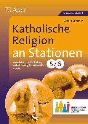 Katholische Religion an Stationen 5-6 Inklusion