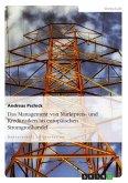 Das Management von Marktpreis- und Kreditrisiken im europäischen Stromgroßhandel (eBook, ePUB)