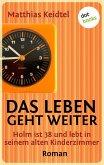 Das Leben geht weiter / Trilogie des modernen Mannes Bd.2 (eBook, ePUB)