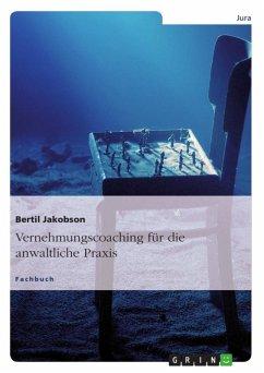 Vernehmungscoaching für die anwaltliche Praxis (eBook, ePUB) - Jakobson, Bertil