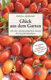 Glück aus dem Garten (eBook, ePUB)