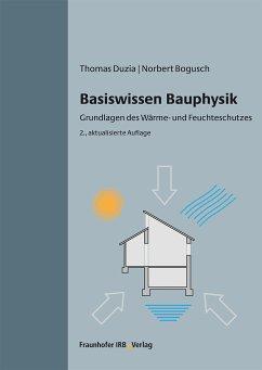Basiswissen Bauphysik. (eBook, PDF) - Duzia, Thomas; Bogusch, Norbert