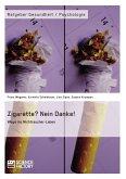 Zigarette? Nein Danke! Wege ins Nichtraucher-Leben (eBook, PDF)