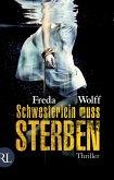 Schwesterlein muss sterben / Merette Schulman Bd.1 (eBook, ePUB)