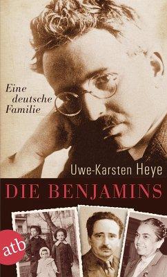 Die Benjamins (eBook, ePUB) - Heye, Uwe-Karsten