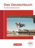 Das Deutschbuch für Berufsfachschulen. Schülerbuch Allgemeine Ausgabe