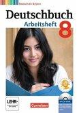 Deutschbuch 8. Jahrgangsstufe. Arbeitsheft mit Lösungen und Übungs-CD-ROM. Realschule Bayern