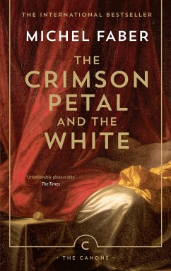 The Crimson Petal And The White - Faber, Michel