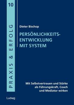 Persönlichkeitsentwicklung mit System