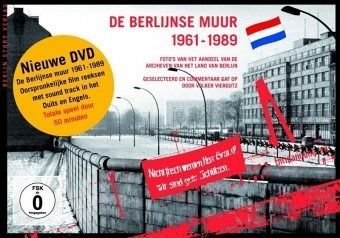 De Berlijnse Muur 1961 - 1989