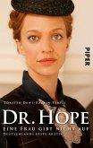 Dr. Hope – Eine Frau gibt nicht auf (eBook, ePUB)