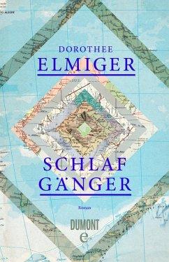 Schlafgänger (eBook, ePUB) - Elmiger, Dorothee