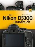 Das Nikon D5300 Handbuch (eBook, PDF)