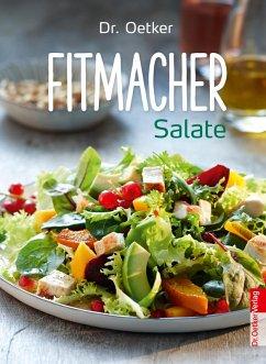 Dr. Oetker - Fitmacher Salate (eBook, ePUB) - Oetker