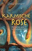 Karmische Rose (eBook, ePUB)