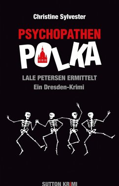 Psychopathenpolka - Lale Petersen ermittelt (eBook, ePUB) - Sylvester, Christine