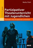 Partizipativer Theaterunterricht mit Jugendlichen (eBook, PDF)