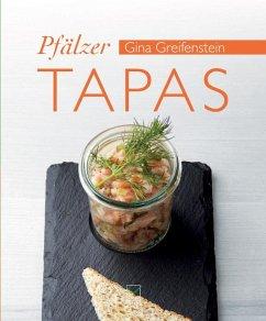 Pfälzer Tapas - Greifenstein, Gina