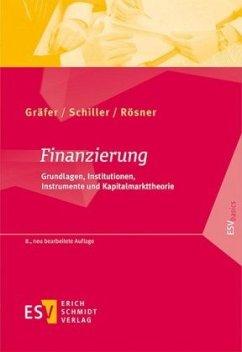Finanzierung - Gräfer, Horst; Schiller, Bettina; Rösner, Sabrina