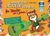 Garantiert Ukulele lernen für Kinder, m. MP3-CD