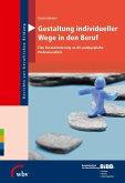 Gestaltung individueller Wege in den Beruf (eBook, PDF)