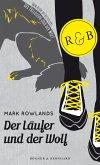 Der Läufer und der Wolf (eBook, ePUB)