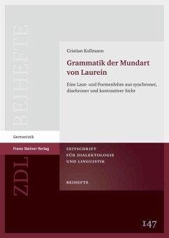 Grammatik der Mundart von Laurein (eBook, PDF) - Kollmann, Cristian